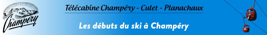 Les débuts du ski à Champéry
